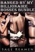 Banged by my Billionaire Bosses Bundle (DP Menage Dominant Male Erotica)