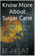 Know More About Sugar Cane
