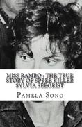 Miss Rambo : The True Story of Sylvia Seegrist
