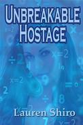 Unbreakable Hostage