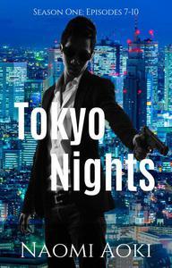 Tokyo Nights: Season One (Episodes 7-10)