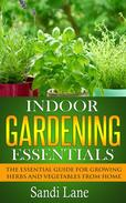 Indoor Gardening Essentials