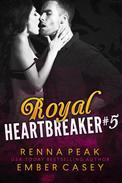 Royal Heartbreaker #5