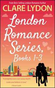 London Romance Series, Books 1-3: London Calling, This London Love & A Girl Called London
