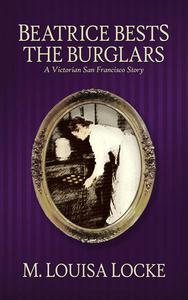 Beatrice Bests the Burglars