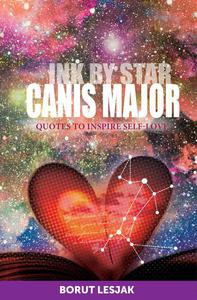 Canis Major: Quotes to Inspire Self-Love