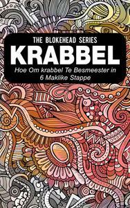 Krabbel : Hoe om Krabbel Te Bemeester in 6 Maklike Stappe