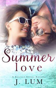 Summer Love (A Forever Series Novella)