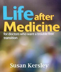 Life After Medicine