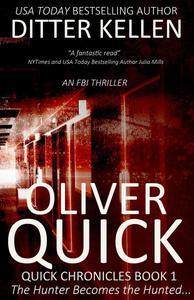 Oliver Quick: An FBI Thriller