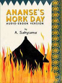 Ananse's Work Day (Audio-eBook Version)