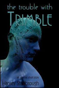 The Trouble with Trimble