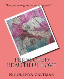 Perfected Beautiful Love