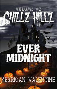 Chillz Hillz #3: Ever Midnight