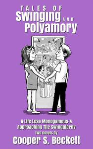 Tales of Swinging and Polyamory