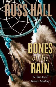 Bones of the Rain