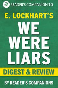 We Were Liars by E. Lockhart | Digest & Review