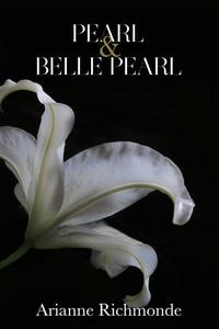 Pearl & Belle Pearl (Boxed Set)