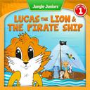 Lucas The Lion & The Pirate Ship