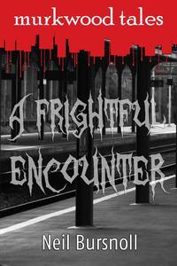 A Frightful Encounter