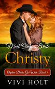 Mail Order Bride: Christy