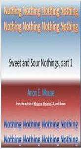 Sweet and Sour Nothings, part 1