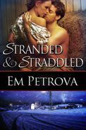Stranded and Straddled