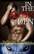 In the Alpha's Den (Werewolf Menage Erotic Romance)