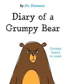 Diary of a Grumpy Bear
