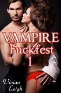 Vampire Fuckfest 1: The Capture (Paranormal Erotica