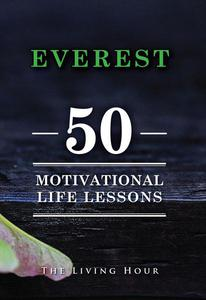 Everest: 50 Motivational Life Lessons