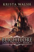 Blightlore