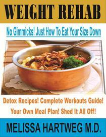 Weight Rehab