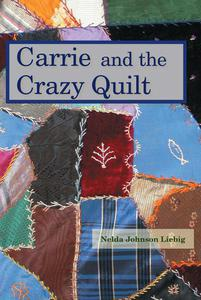 Carrie and the Crazy Quilt