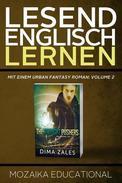 Englisch Lernen: Mit einem Urban Fantasy Roman: Volume 2