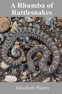 A Rhumba of Rattlesnakes