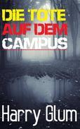 Die Tote auf dem Campus