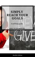 Simply Reach Your Goals