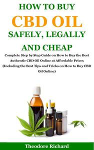 How to Buy Cbd Oil Safely, Legally and Cheap