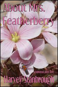 About Mrs. Featherberry