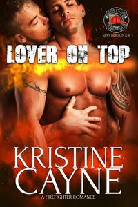 Lover on Top: A Firefighter Romance