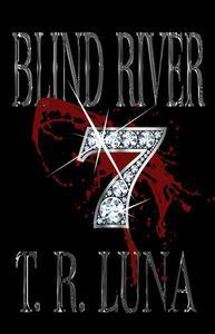Blind River Seven