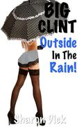 Big Clint Outside In The Rain