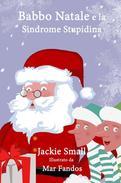 Babbo Natale e la Sindrome Stupidina