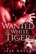 Wanted by the White Tiger