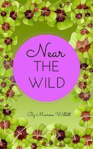 Near The Wild