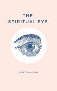 The Spiritual Eye