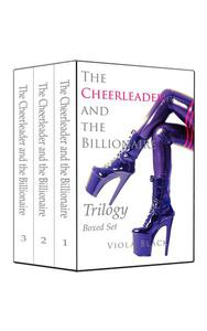 The Cheerleader and the Billionaire Trilogy Boxed Set