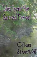 Tales from the Sacred Forest