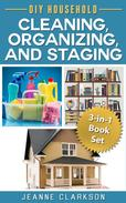DIY Household Cleaning, Organizing and Staging 3-in-1 Book Set